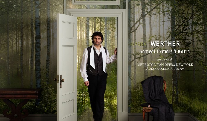 "Retransmission d'un nouvel opéra à Marrakech en direct du MET Opera de New-York : ""Werther"""